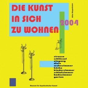 """Archiv 2004: Wilm Weppelmann """"Die Kunst in sich zu wohnen"""""""