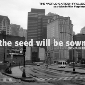 "Archiv 2007: ""THE WORLD GARDEN PROJECT"""